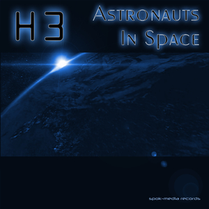 H 3 - Astronauts in Space (SPOK-Media Records)