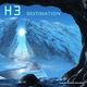 H 3 - Destination