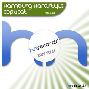 Hamburg Hardstyle - Copycat (hn-records)