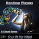 Handsup Playerz & Cloud Seven - Out of My Mind