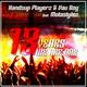 Handsup Playerz & Vau Boy feat. Motastylez - 13 Years We Are One (Birthday Technobase.fm Anthem)