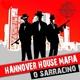 Hannover House Mafia O Sarracino