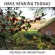 Hans Henning Thomas Das Haus der weisen Frauen