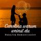Hansjörg Kammerlander Carolina warum weinst du
