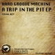 Hard Groove Machine A Trip in the Pit Ep