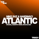 Hardw4v3 & Mike Duz Atlantic Ep