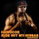 Hawdcoe Ride Wit My Ni99as