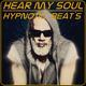 Hear My Soul Hypnotic Beats