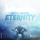 Heavy Noizes Eternity
