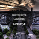 Hector Effe Lifestyle