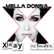 Hella Donna - X-Ray(Remixes)