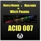 Henry Hoenn & Macronix vs. Mitch Pasons - Acid 007