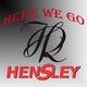 Hensley Here We Go