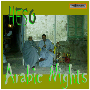 Heso - Arabic Nights (Hesomusik)