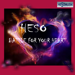 Heso - Battle for Your Heart (Hesomusik)