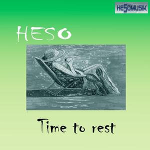 Heso - Time to Rest (Hesomusik)