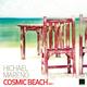 Hichael Mareno Cosmic Beach Part 1