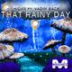 Hidan feat. Vadim Back That Rainy Day