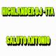 Highlander DJ-Ita Saluto Antonio