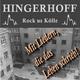 Hingerhoff  - Rock us Kölle mit Liedern, die das Leben schrieb