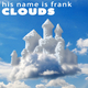 His Name Is Frank - Clouds