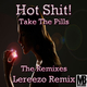 Hot Shit! Take the Pills - The Remixes