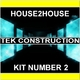House 2 House Tek Construction Kit Number 2