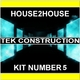 House 2 House Tek Construction Kit Number 5