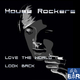 House Rockers Love the World