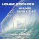House Rockers Waves
