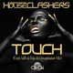 Houseclashers Touch(Enzio Velli vs. Balu da Houseclasher Mix)