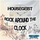 Housegeist Rock Around the Clock
