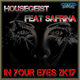 Housegeist feat. Safrina In Your Eyes 2k17