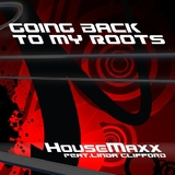 Going Back to My Roots by Housemaxx feat. Linda Clifford mp3 download
