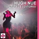 Mi Flauta De Contorno by Hugh Nue mp3 download