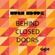 Hugh Xdupe Behind Closed Doors