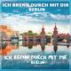Ich brenn durch mit dir - Berlin - Ich brenn durch mit dir - Berlin