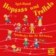 Igel-Band Hopsasa und Trallala: Spiellieder für die Kleinsten