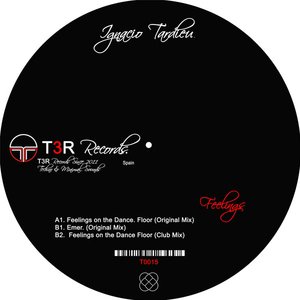 Ignacio Tardieu - Feelings (T3R Records)