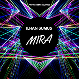 Mira by Ilhan Gumus mp3 download