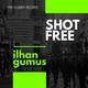 Ilhan Gumus - Shot Free