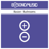 Mushrooms by Illusion mp3 download