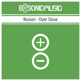 Overdose by Illusion mp3 download