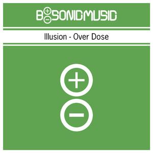 Illusion - Overdose (B-Sonic Green)