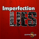 Imperfection Lies