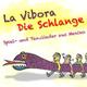 Indoamerikanisches Ensemble La Vibora: Die Schlange (Spiel- und Tanzlieder aus Mexiko)