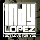 Indy Lopez I Got Love for You