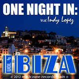 One Night in Ibiza Vol 4 by Indy Lopez mp3 downloads