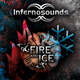 Infernosounds Fire and Ice