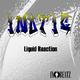 Inotic Liquid Reaction